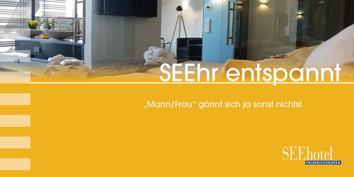Seehr enstpannt - Arrangment Suite SEEhotel Friedrichshafen