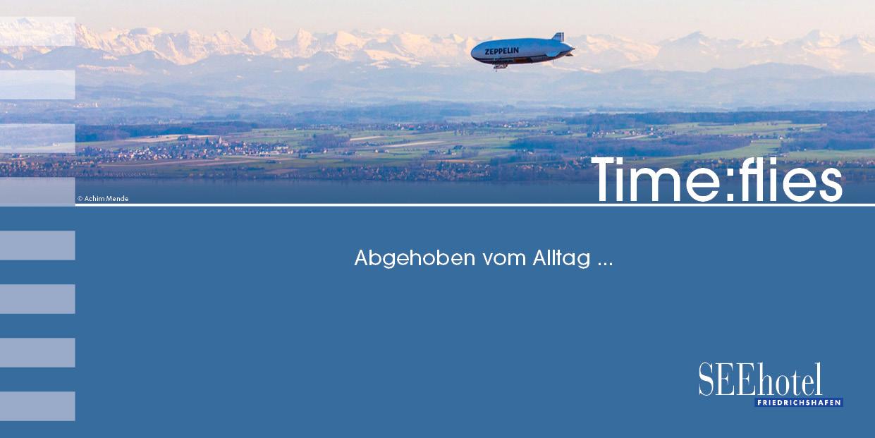 Time Flies - Arrangement SEEhotel Friedrichshafen Zeppelinflug